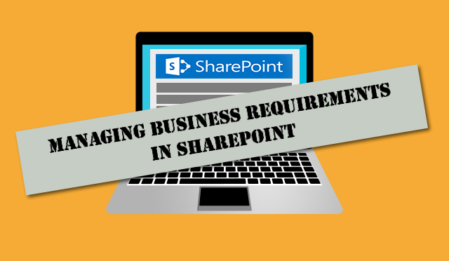 Business Requirements in Sharepoint